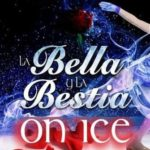 Bella y Bestia on ice